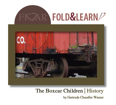 The Boxcar Children - History