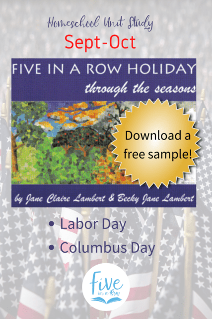 Five in a Row Holiday Through the Seasons. You don't want to miss these! Sept-Oct features Labor Day and Columbus Day.