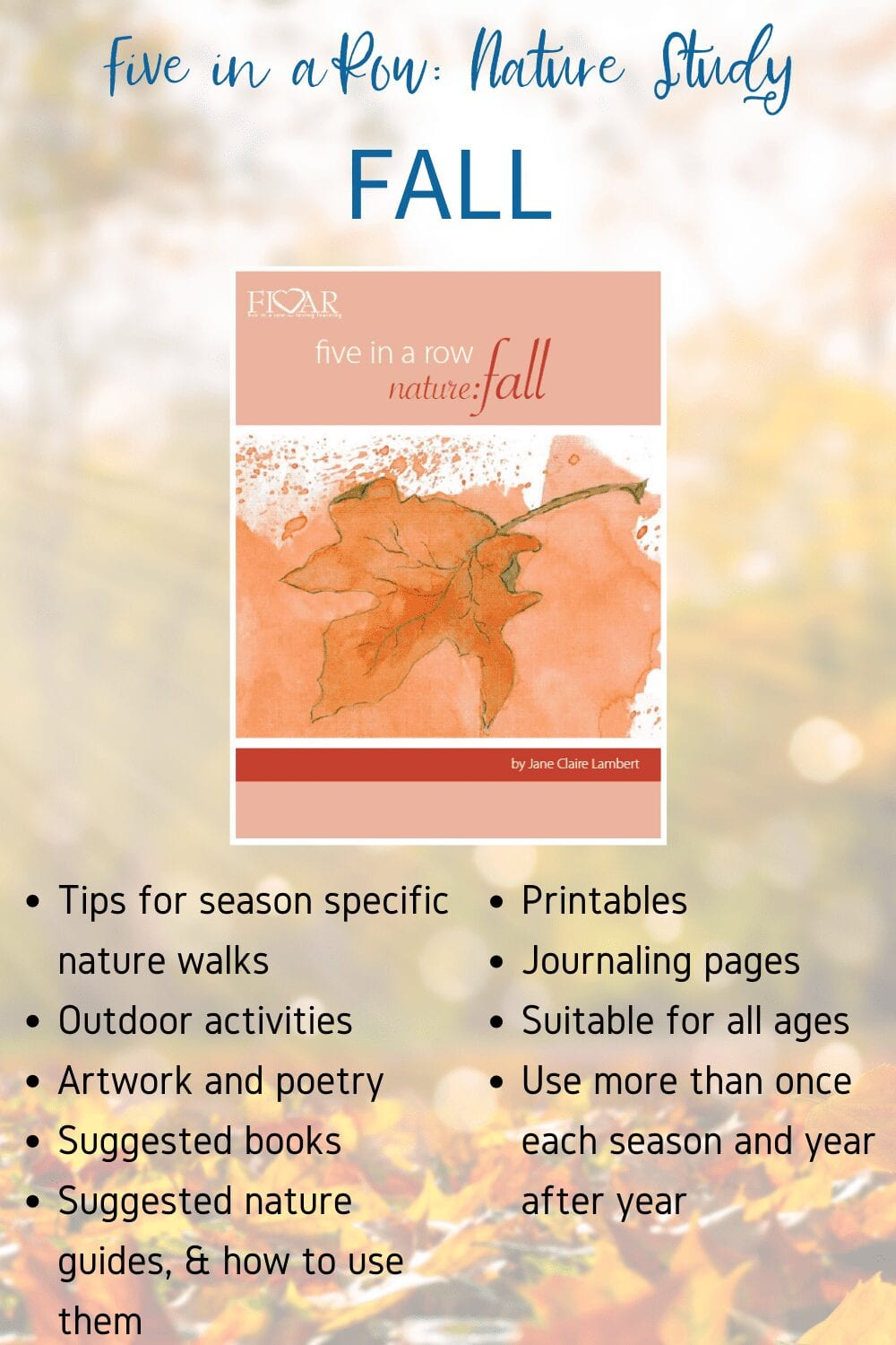 Knowing that planning your own nature study can be a time consuming task, Jane has written a nature study for each season to encourage your entire family in your exploration of all four seasons! Check out our Fall Nature Study!