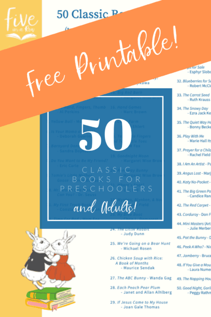 Download a free copy of 50 classics your preschooler will love! Five in a Row!