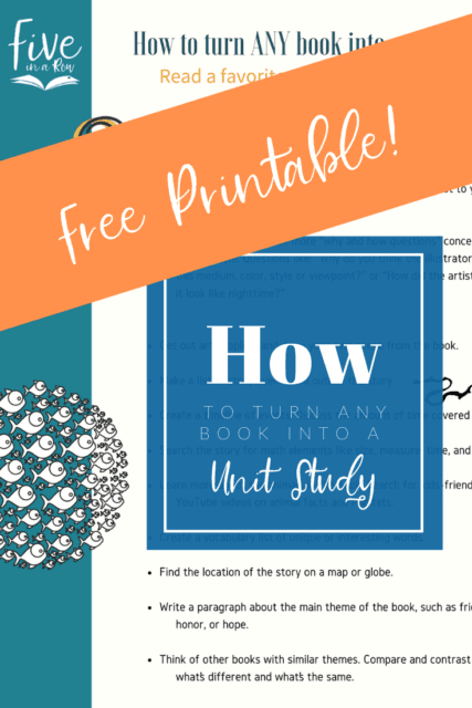 Get the Free PDF From fiveinarow.com! How to turn any book into a unit study!