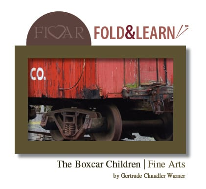 The Boxcar Children - Fine Arts
