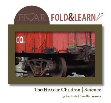 The Boxcar Children - Science